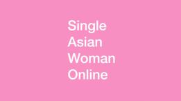 Single Asian Woman Online